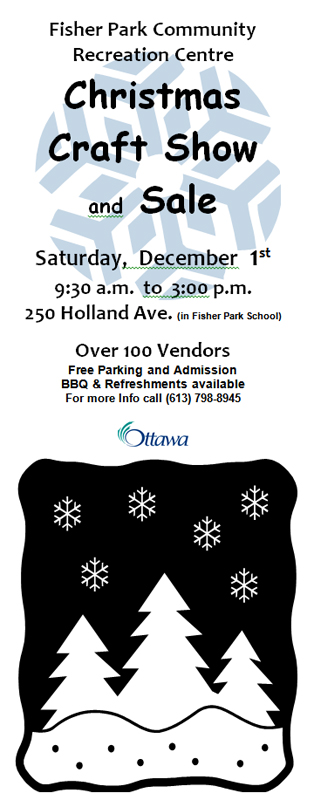 Fisher Park Community Centre Christmas Craft Show and Sale